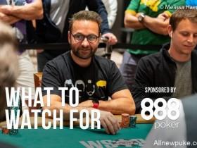 【蜗牛扑克】WSOP Day2:Daniel Negreanu有望斩获第7条WSOP金手链