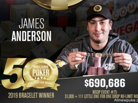 【蜗牛扑克】James Anderson斩获$1,111小型一滴水赛事冠军,入账$690,686!