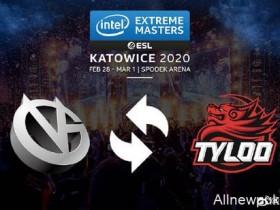 【蜗牛电竞】由于疫情原因 TYLOO将顶替VG参加IEM卡托维兹