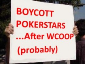玩家将在WCOOP落幕之后抵制扑克之星!