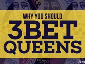 蜗牛扑克:为什么你应该总是用QQ做3bet?