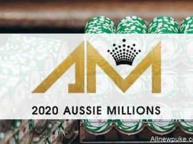 【蜗牛扑克】2020澳洲百万赛事赛程公布!