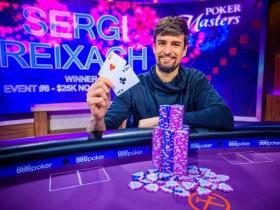 【蜗牛扑克】Sergi Reixach取得扑克大师赛$25K NLHE胜利,Sam Soverel问鼎玩家排行榜