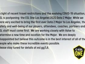 【蜗牛电竞】ESL官方正式宣布本次洛杉矶Major取消