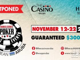 【蜗牛扑克】2020年世界扑克大赛阿鲁巴国际巡回赛正式延期