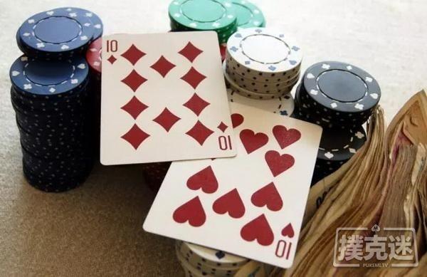 【蜗牛扑克】德州扑克中怎样打好一对10?